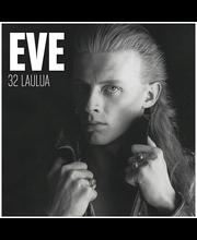Eve:32 Laulua