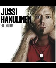 Hakulinen Jussi:30 Laulua