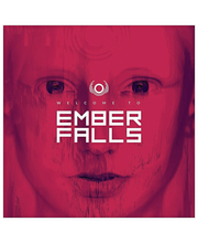 Ember Falls:welcome To Em
