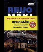 Mäki, Reijo: Cowboy & ...