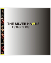 The Silver Hawk:fly City