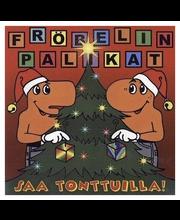 Fröbelin Palika:saa Tontt