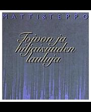 Matti Ja Teppo:toivon Ja