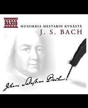 Bach J.s.:Musiikkia Mesta