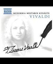 Vivaldi Antonio:musiikkia