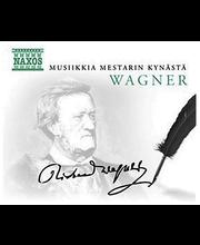 Wagner Richard:musiikkia