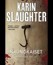 Slaughter, Kaunokaiset