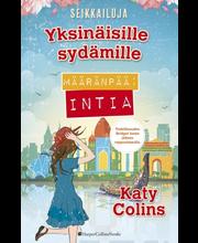 Colins, Katy: Määränpää: Intia - Seikkailuja yksinäisille sydämille kirja
