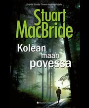 McBride, Stuart: Kolean maan povessa Kirja