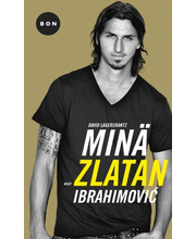 Lagercrantz, David: Minä, Zlatan Ibrahimovic