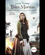 Virtanen, Leena: Tulen morsian - Tosikertomus noitavainoista Suomessa 1666-1671 kirja