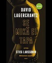 Lagercrantz, David: Se mikä ei tapa kirja