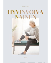 Wsoy Pippa Laukka: Hyvinvoiva nainen