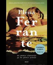 Ferrante, ne jotka lähtev