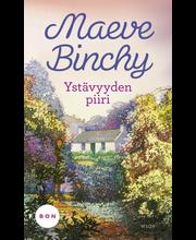 Binchy, Maeve: Ystävyyden piiri kirja
