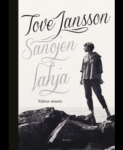 Jansson, Tove Jansson - Sanojen lahja