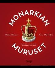 Haatanen, Monarkian muruset