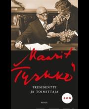Tyrkkö, Maarit: Presidentti ja toimittaja kirja