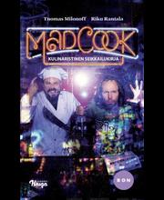 Milonoff, Tuomas & Rantala, Riku: Mad Cook: Kulinaristinen seikkailukirja kirja