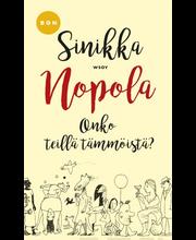 Nopola, Sinikka: Onko teillä tämmöistä09789510431672 Kirja