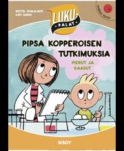 Vehkalahti, Pipsa Kopperoisen tutkimuksia: Pierut ja kaasut (LUKUPALAT)
