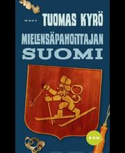 Kyrö, Tuomas: Mielensäpahoittajan Suomi Kirja