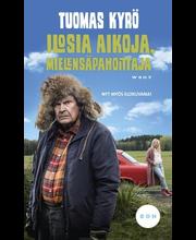 Kyrö, Tuomas: Ilosia aikoja, Mielensäpahoittaja (leffakansi) Kirja