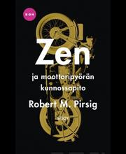 Pirsig, Robert M.: Zen...