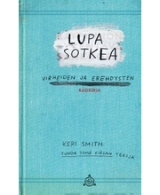 Smith, lupa sotkea