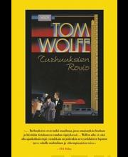 Wolfe, Turhuuksien rovio