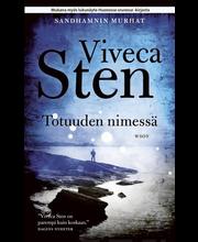 Sten, Viveca: Totuuden nimessä Kirja