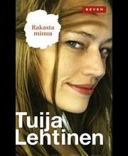 Lehtinen, Tuija: Rakasta minua kirja