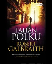 Galbraith, Robert: Pahan polku kirja