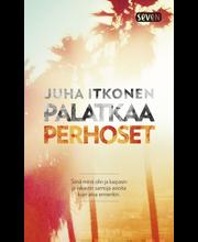 Itkonen, Juha: Palatkaa perhoset kirja