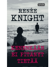 Knight, Renée: Kenenkään ei pitänyt tietää kirja