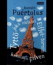 Puértolas, Romain: Tyttö joka nielaisi Eiffel-tornin kokoisen pilven kirja