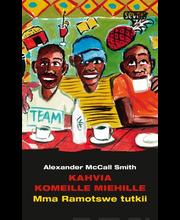 McCall Smith, Alexander: Kahvia komeille miehille kirja