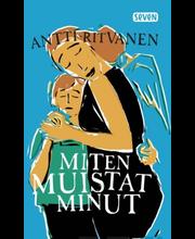 Ritvanen, Antti: Miten muistat minut kirja