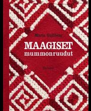 Otava Maria Gullberg: Maagiset mummonruudut