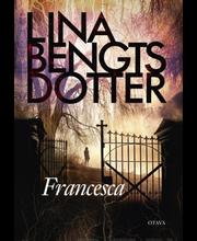 Otava Lina Bengtsdotter: Francesca