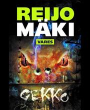MÄKI, GEKKO - Mäki, gekko