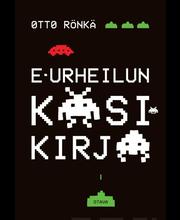 Rönkä, E-Urheilun käsikirja