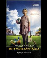 Backman, Fredrik: Britt-Marie kävi täällä (leffakansi) Kirja