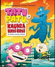 Otava Aino Havukainen & Sami Toivonen: Tatu ja Patu, kauhea Hirviö-hirviö ja muita outoja juttuja