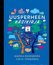 Rosenborg,  Uusperheen käsikirja