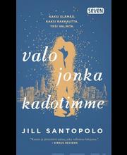 Otava Jill Santopolo: Valo jonka kadotimme