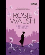 Otava Rosie Walsh: Hän lupasi soittaa