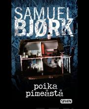 Bjørk, Samuel: Poika pimeästä pokkari
