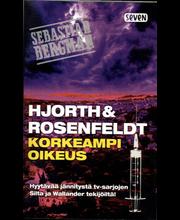 Hjorth, Michael. Rosenfeldt, Hans: Korkeampi oikeus pokkari