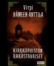 Hämeen-Anttila, Virpi: Kirkkopuiston rakastavaiset pokkari